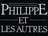 25-philippe-et-les-autres